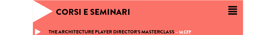 THE ARCHITECTURE PLAYER DIRECTOR'S MASTERCLASS — 14 CFP