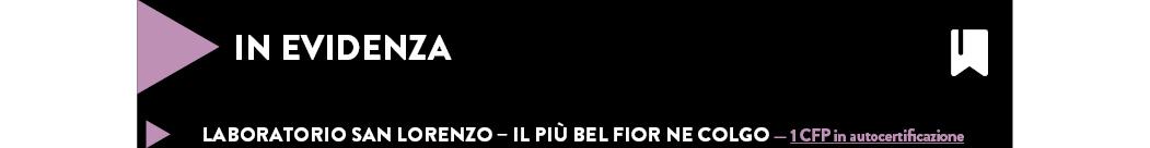 LABORATORIO SAN LORENZO – IL PIÙ BEL FIOR NE COLGO — 1 CFP in autocertificazione