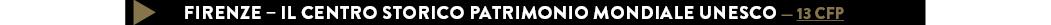 FIRENZE – IL CENTRO STORICO PATRIMONIO MONDIALE UNESCO — 13 CFP
