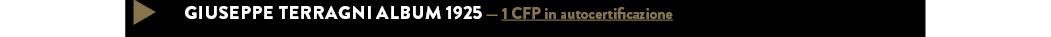 GIUSEPPE TERRAGNI ALBUM 1925 — 1 CFP in autocertificazione