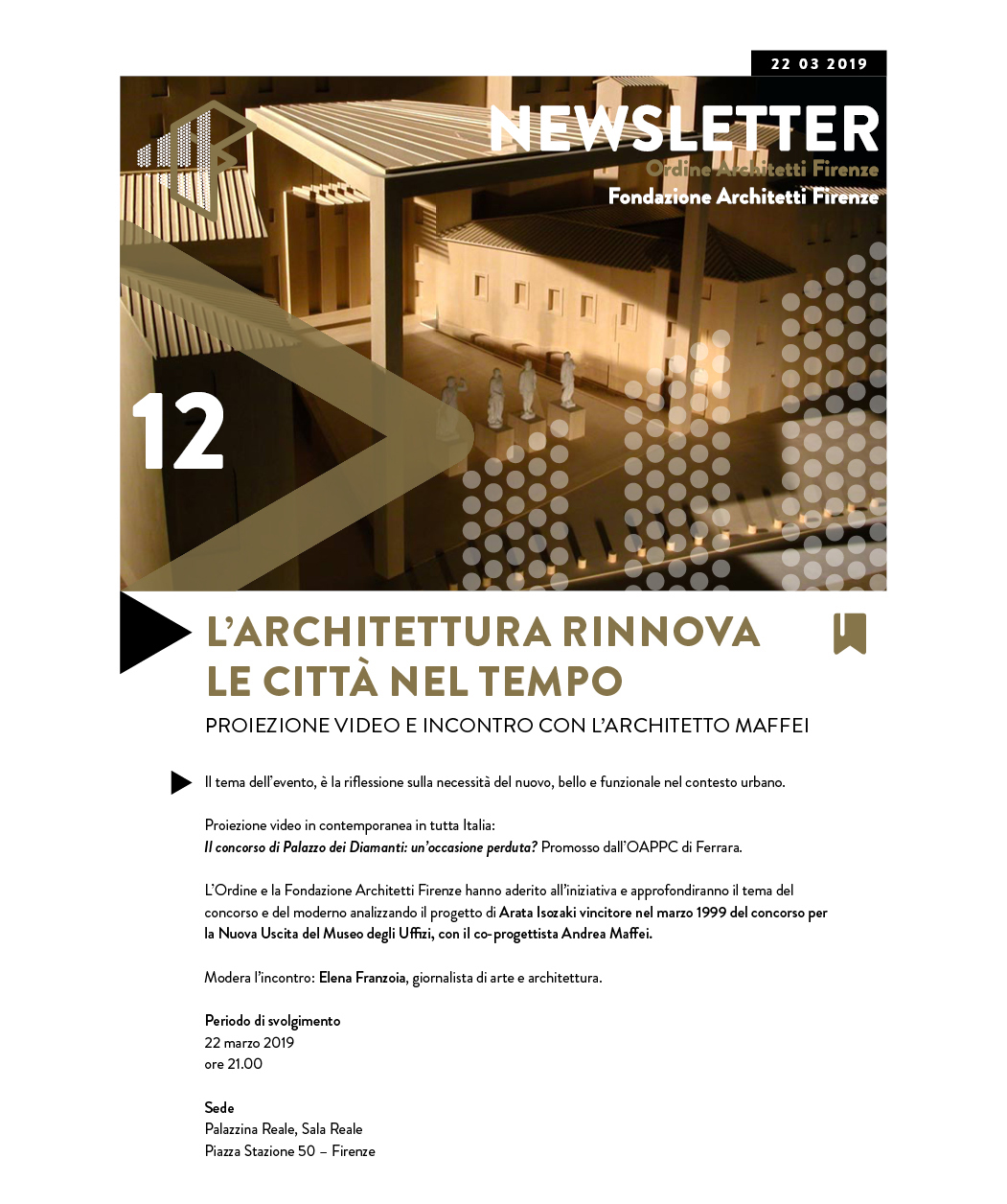 L'ARCHITETTURA RINNOVA LE CITTÀ NEL TEMPO Proiezione video in contemporanea in tutta Italia