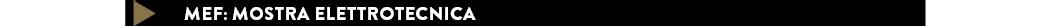Mef: mostra elettrotecnica