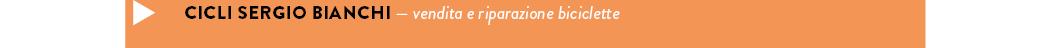 CICLI SERGIO BIANCHI — vendita e riparazione biciclette
