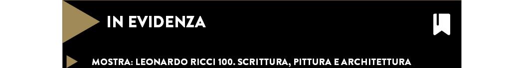 Leonardo Ricci 100. Scrittura, pittura e architettura
