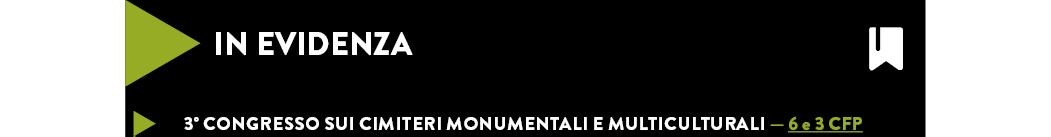 3° congresso sui cimiteri monumentali e multiculturali — 6 e 3 CFP