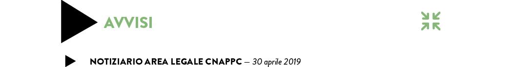 Notiziario Area legale CNAPPC — 30 aprile 2019