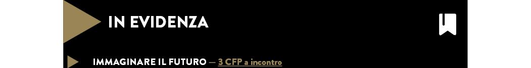 IMMAGINARE IL FUTURO — 3 CFP a incontro