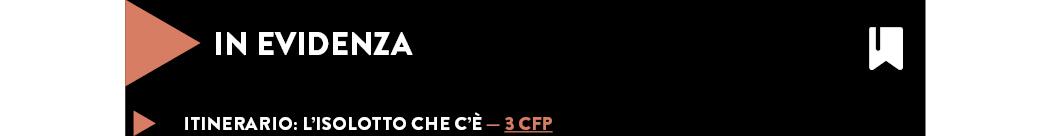 Itinerario: L'isolotto che c'è — 3 CFP