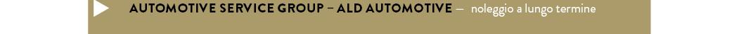 AUTOMOTIVE SERVICE GROUP – ALD AUTOMOTIVE — noleggio a lungo termine