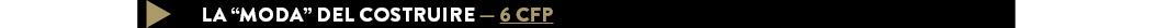 "LA ""MODA"" DEL COSTRUIRE — 6 CFP"