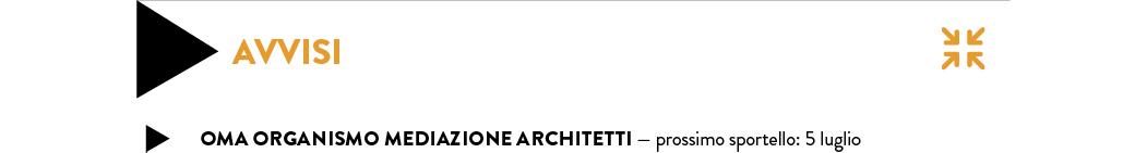 OmA Organismo mediazione architetti — prossimo sportello: 5 luglio