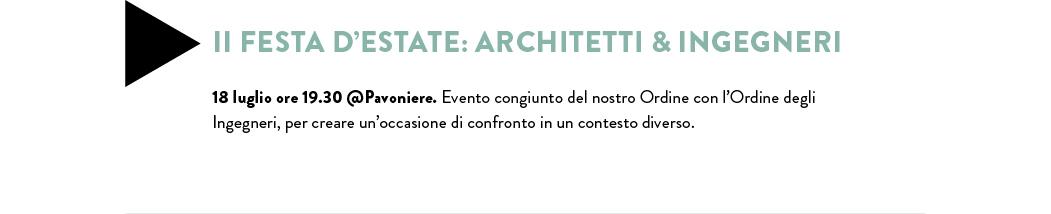 II FESTA D'ESTATE: ARCHITETTI & INGEGNERI