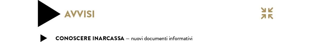 CONOSCERE INARCASSA — nuovi documenti informativi