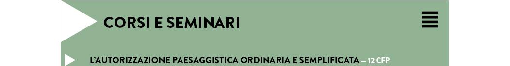 L'AUTORIZZAZIONE PAESAGGISTICA ORDINARIA E SEMPLIFICATA — 12 CFP
