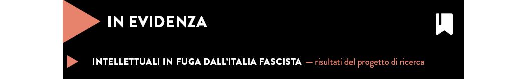 INTELLETTUALI IN FUGA DALL'ITALIA FASCISTA