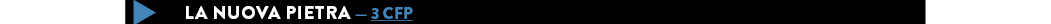 LA NUOVA PIETRA — 3 CFP