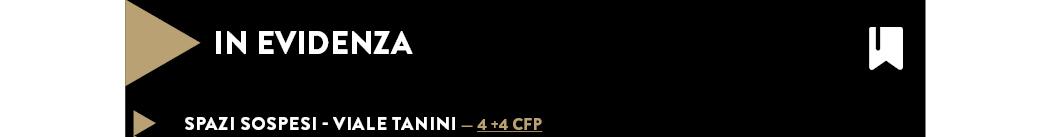 SPAZI SOSPESI - VIALE TANINI — 4 +4 CFP