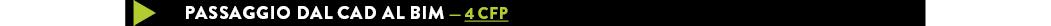 PASSAGGIO DAL CAD AL BIM — 4 CFP