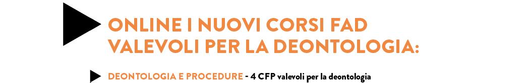 DEONTOLOGIA E PROCEDURE - 4 CFP valevoli per la deontologia