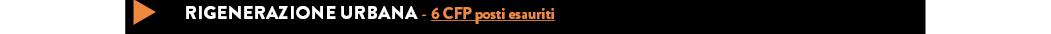 RIGENERAZIONE URBANA - 6 CFP posti in esaurimento