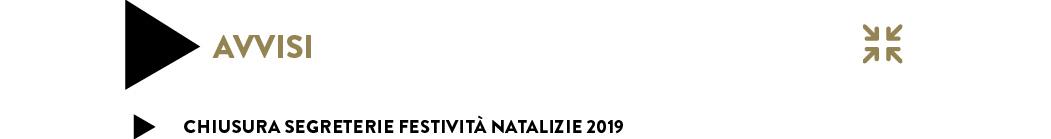 CHIUSURA SEGRETERIE FESTIVITÀ NATALIZIE 2019