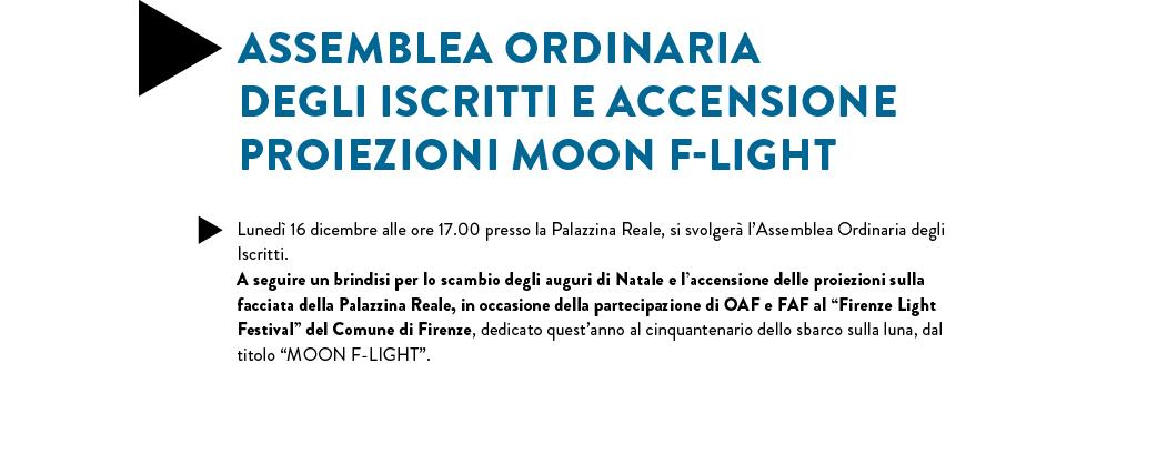 ASSEMBLEA ORDINARIA DEGLI ISCRITTI E ACCENSIONE PROIEZIONI MOON F-LIGHT
