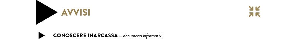 CONOSCERE INARCASSA — documenti informativi