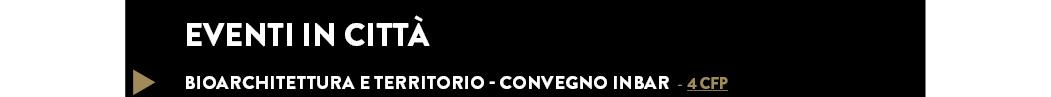 BIOARCHITETTURA E TERRITORIO - CONVEGNO INBAR - 4 CFP