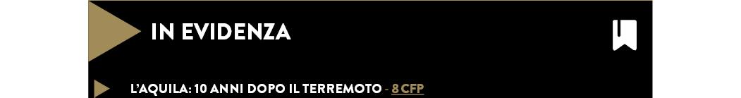 L'AQUILA: 10 ANNI DOPO IL TERREMOTO - 8 CFP