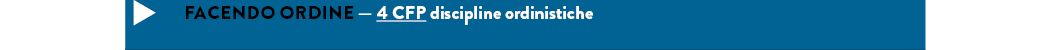 FACENDO ORDINE — 4 CFP discipline ordinistiche