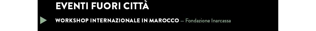 WORKSHOP INTERNAZIONALE IN MAROCCO — Fondazione Inarcassa