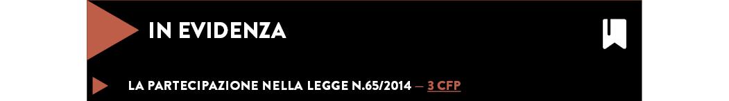 La Partecipazione nella legge n.65/2014 — 3 CFP