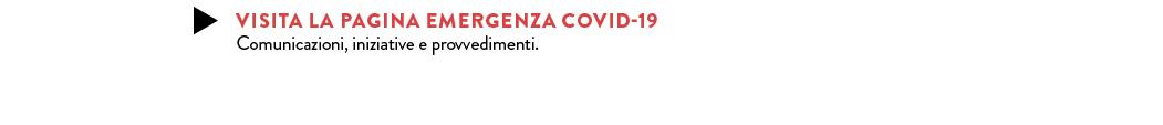 EMERGENZA COVID-19 — comunicazioni, iniziative e provvedimenti