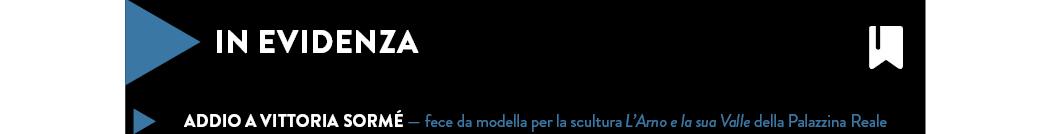 Addio a Vittoria Sormé — fece da modella per la scultura L'Arno e la sua Valle della Palazzina Reale