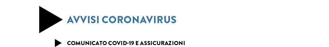 COMUNICATO COVID-19 E ASSICURAZIONI