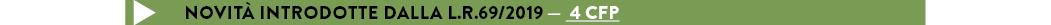 Novità introdotte dalla L.R.69/2019 a distanza) — 4 CFP