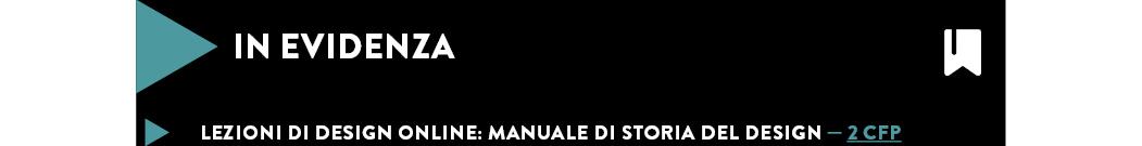 LEZIONI DI DESIGN ONLINE: MANUALE DI STORIA DEL DESIGN — 2 CFP