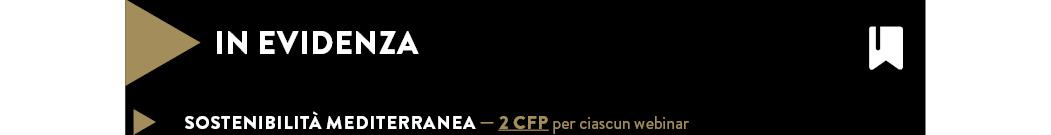 Sostenibilità Mediterranea — 2 CFP per ciascun webinar