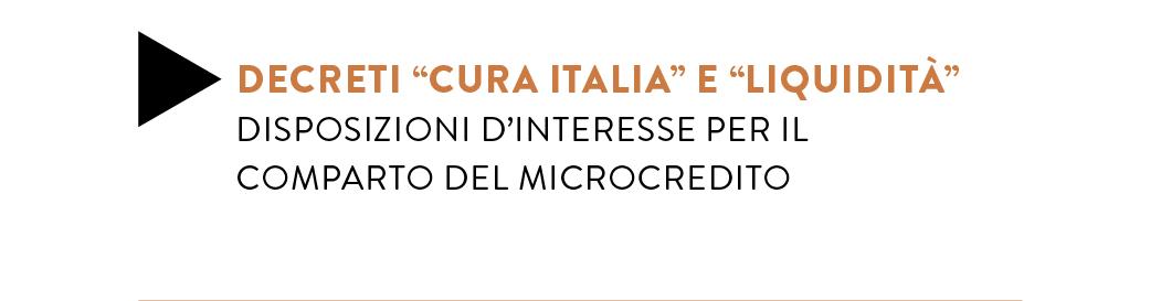 """DECRETI """"CURA ITALIA"""" E """"LIQUIDITÀ"""""""