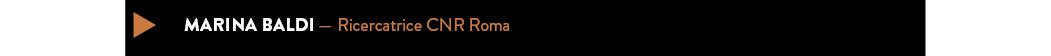 marina baldi — ricercatrice CNR Roma