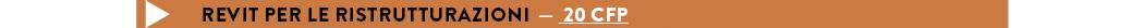 REVIT PER LE RISTRUTTURAZIONI — 20 CFP