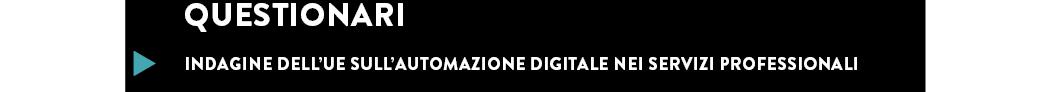 Indagine dell'UE sull'automazione digitale nei servizi professionali