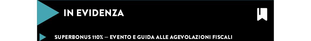 SUPERBONUS 110% — EVENTO E GUIDA ALLE AGEVOLAZIONI FISCALI