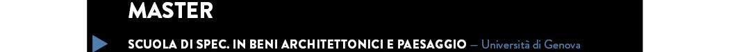 Scuola di Spec. in Beni architettonici e paesaggio — Università di Genova
