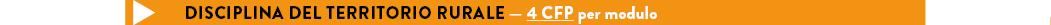 DISCIPLINA DEL TERRITORIO RURALE — 4 CFP per modulo