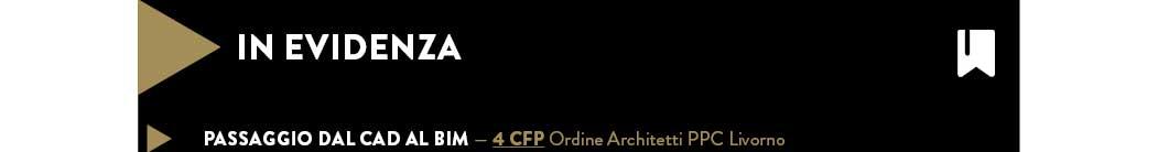 PASSAGGIO DAL CAD AL BIM — 4 CFP Ordine Architetti PPC Livorno