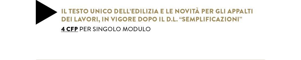 """IL TESTO UNICO DELL'EDILIZIA IN VIGORE DOPO IL D.L. """"SEMPLIFICAZIONI"""" — 4 CFP per modulo"""