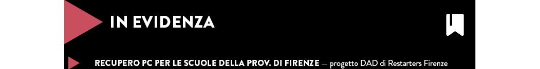 RECUPERO PC PER LE SCUOLE DELLA PROV. DI FIRENZE — progetto DAD di Restarters Firenze