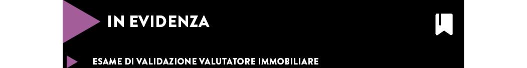 ESAME DI VALIDAZIONE VALUTATORE IMMOBILIARE