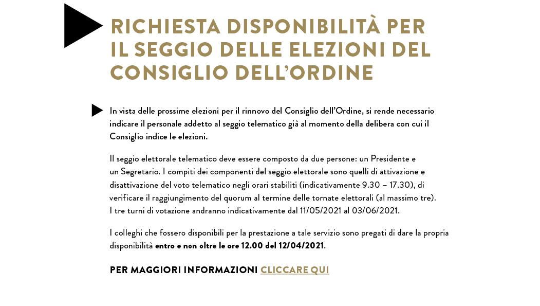 RICHIESTA DISPONIBILITÀ PER IL SEGGIO DELLE ELEZIONI DEL CONSIGLIO DELL'ORDINE